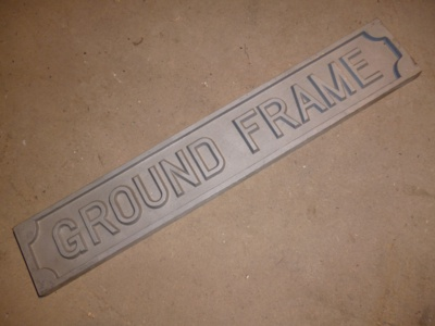 Ground Frame Sign